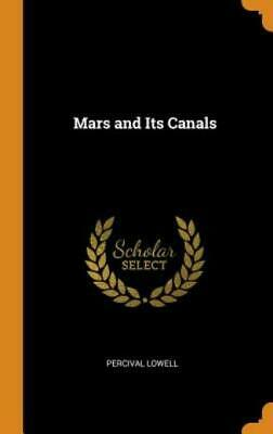 Mars And Its Canals • 28.22£