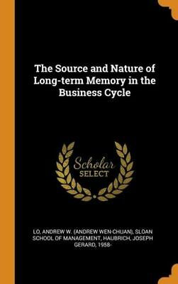 £20.63 • Buy The Source And Nature Of Long-Term Memory In The Business Cycle