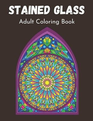 AU12.90 • Buy Stained Glass Adult Coloring Book: A Relaxing Dover Stained Glass Coloring ...
