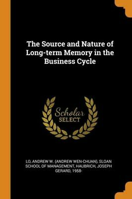 £11.63 • Buy The Source And Nature Of Long-Term Memory In The Business Cycle