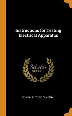 £27.12 • Buy Instructions For Testing Electrical Apparatus