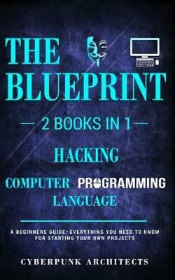 £16.91 • Buy Hacking & Computer Programming Languages: 2 Books In 1: The Blueprint: Ever...