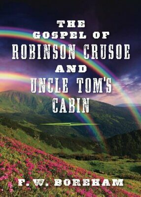 $ CDN25.61 • Buy GOSPEL OF ROBINSON CRUSOE AND UNCLE TOM'S CABIN By F. W. Boreham **BRAND NEW**