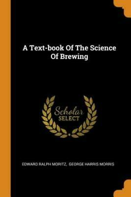 £22.20 • Buy A Text-Book Of The Science Of Brewing