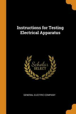 £19.77 • Buy Instructions For Testing Electrical Apparatus
