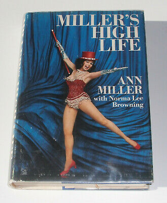 AU89.49 • Buy Miller's High Life By Ann Miller SIGNED Book HC 1972 1st Edition Autographed