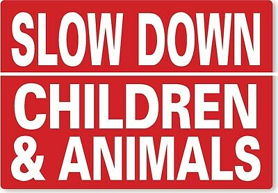 £6.99 • Buy METAL SIGN Slow Down Children And Animals Red White