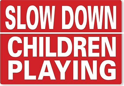 £8.99 • Buy METAL SIGN Slow Down Children Playing Red White