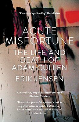 AU22.64 • Buy ACUTE MISFORTUNE: LIFE AND DEATH OF ADAM CULLEN By Erik Jensen - Hardcover Mint