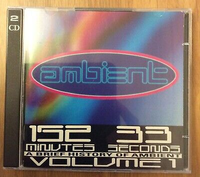 Various Artists Ambient: A Brief History Of Ambient 152 33 Volume 1 ENO Synth CD • 9.99£