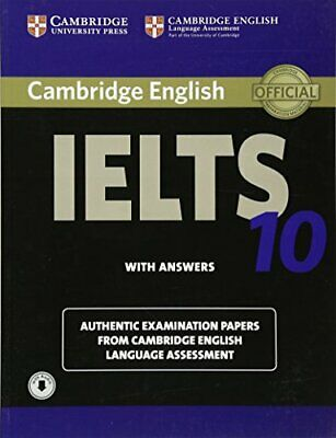 £13.83 • Buy CAMBRIDGE IELTS 10 STUDENT'S BOOK WITH ANSWERS WITH AUDIO: By Cambridge English