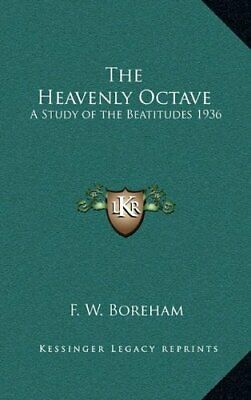 $ CDN63.10 • Buy HEAVENLY OCTAVE: A STUDY OF BEATITUDES 1936 By F. W. Boreham - Hardcover **NEW**