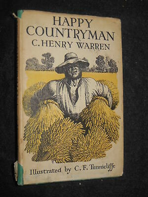 Happy Countryman By C Henry Warren (1946) First C F Tunnicliffe Illustrated Ed • 6.99£