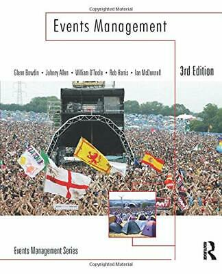 £59.66 • Buy EVENTS MANAGEMENT, THIRD EDITION By Glenn Bowdin & Johnny Allen *Mint Condition*