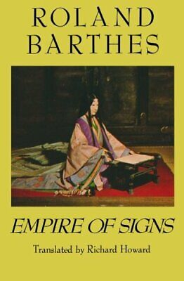 AU33.78 • Buy EMPIRE OF SIGNS By Roland Barthes **BRAND NEW**