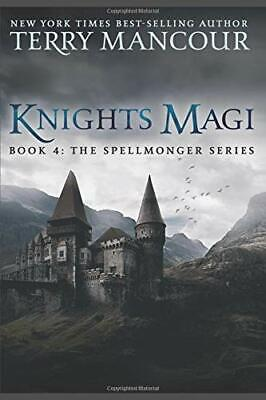 AU48.45 • Buy KNIGHTS MAGI: BOOK FOUR OF SPELLMONGER SERIES By Terry Mancour **BRAND NEW**