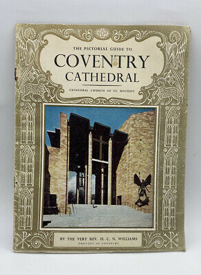 The Pictorial Guide To Coventry Cathedral Souvenir Book • 3.50£