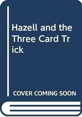 £25.83 • Buy HAZELL AND THREE CARD TRICK By P. B Yuill - Hardcover *Excellent Condition*