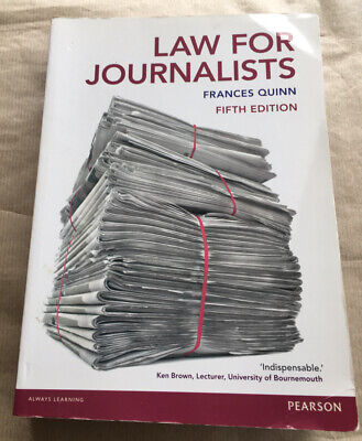 £2.39 • Buy Law For Journalists By Frances Quinn (Paperback, 2015) Fifth Edition 2015