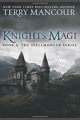 AU52.37 • Buy KNIGHTS MAGI: BOOK FOUR OF SPELLMONGER SERIES By Terry Mancour **BRAND NEW**