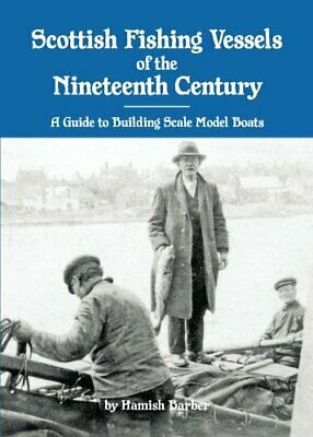 £26.91 • Buy SCOTTISH FISHING VESSELS OF NINETEENTH CENTURY: A GUIDE TO By Hamish Barber NEW