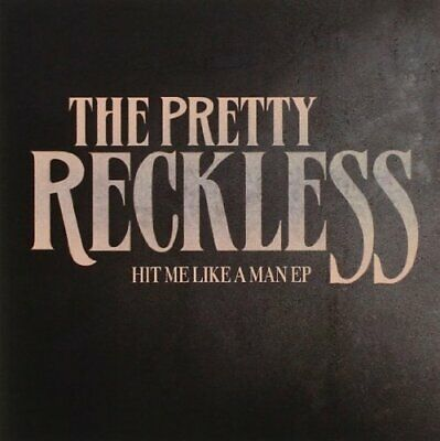 £22.48 • Buy PRETTY RECKLESS - Hit Me Like A Man Ep - CD - Single Ep - *Excellent Condition*