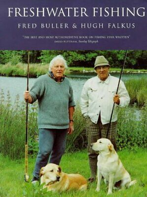 £61.92 • Buy FRESHWATER FISHING By Hugh Falkus & Fred Buller *Excellent Condition*