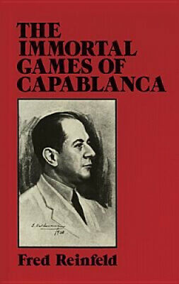 AU40.38 • Buy The Immortal Games Of Capablanca (Dover Chess) By Fred Reinfeld