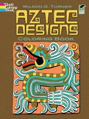 AU12.87 • Buy Aztec Designs Coloring Book (Dover Design Coloring Books) By Turner, Wilson G.