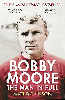 £2.99 • Buy Bobby Moore: The Man In Full New Paperback Book