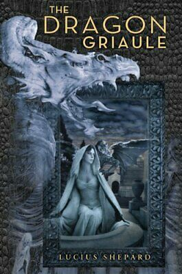 £80.68 • Buy DRAGON GRIAULE By Lucius Shepard - Hardcover **Mint Condition**