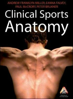 £99.05 • Buy CLINICAL SPORTS ANATOMY (SPORTS MEDICINE) By Andrew Franklyn-miller & Eanna VG