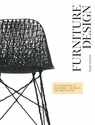 AU36.88 • Buy Furniture Design: An Introduction To Development, Materials And Manufacturing