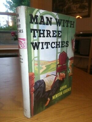 £15.99 • Buy John Newton Chance MAN WITH THREE WITCHES Robert Hale 1st 1958