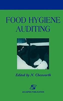 £43.08 • Buy FOOD HYGIENE AUDITING (CHAPMAN & HALL FOOD SCIENCE BOOK) By N. Chesworth **NEW**