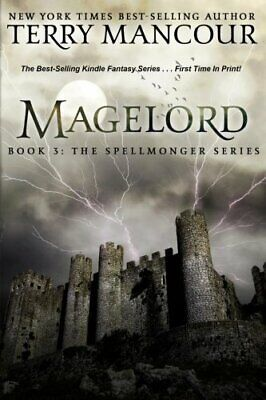 AU34.43 • Buy MAGELORD: BOOK THREE OF SPELLMONGER SERIES (VOLUME 3) By Terry Mancour