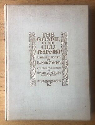£55 • Buy The Gospel In The Old Testament A Series Of Pictures By Harold Copping 1908