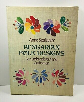 £17.97 • Buy Hungarian Folk Designs For Embroiderers & Craftsmen 1980 Anne Szalavary