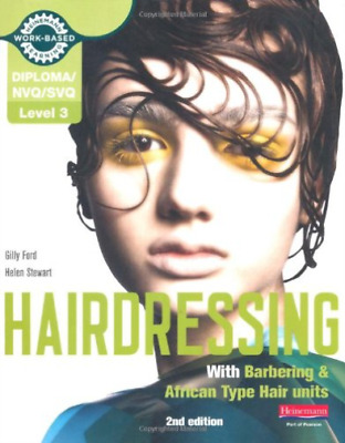 £69.65 • Buy Level 3 (Nvq/Svq) Diploma In Hairdressing (Inc Barbering & African-... BOOK NEUF