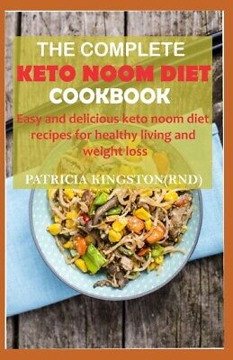 $13.83 • Buy The Complete Keto Noom Diet Cookbook: Easy And Delicious Keto Noom Diet Rec...