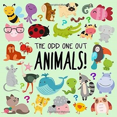 £5.59 • Buy The Odd One Out - Animals!: A Fun Spot The Difference Game For 2-4 Year Olds  Ve