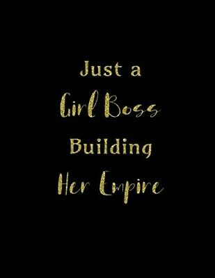 £5.99 • Buy Just A Girl Boss Building Her Empire: Appointment Book Beauty, Hairdressing, Nai