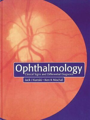 £26.14 • Buy OPHTHALMOLOGY: CLINICAL SIGNS AND DIFFERENTIAL DIAGNOSIS By Kanski Md Ms Frcs
