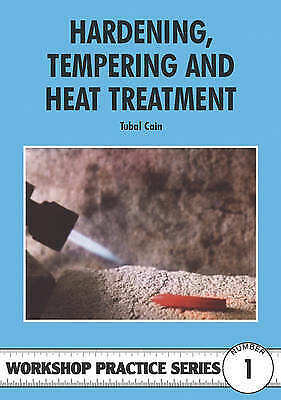 £5.80 • Buy Hardening, Tempering And Heat Treatment By Tubal Cain (Paperback, 1984)