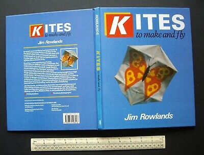 £17.95 • Buy Kites To Make And Fly. Jim Rowlands 1989 Informative Hardback. Plans & Drawings