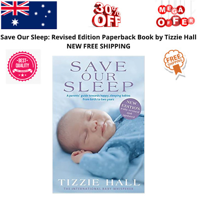 AU28.99 • Buy Save Our Sleep: Revised Edition Paperback Book By Tizzie Hall NEW FREE SHIPPING