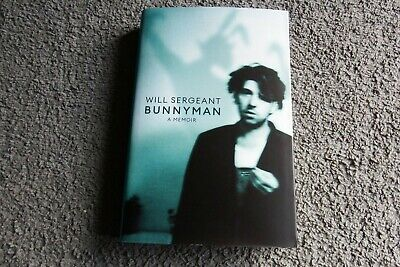 £1.99 • Buy SIGNED Bunnyman: A Memoir By Will Sergeant New Hardback Echo & And The Bunnymen