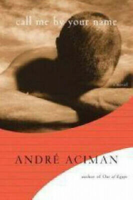 AU78.49 • Buy Call Me By Your Name By Andre Aciman