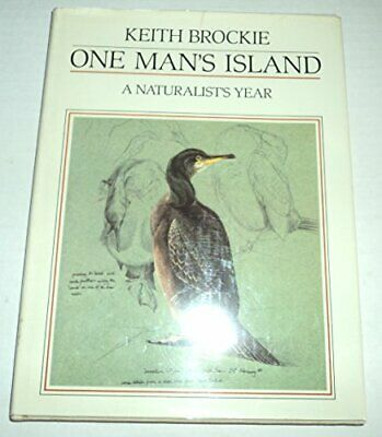 £41.60 • Buy ONE MAN'S ISLAND: A NATURALIST'S YEAR By Keith Brockie - Hardcover **Mint**