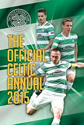 £2.79 • Buy Official Celtic FC 2015 Annual (Annuals)  Good Book Grange Communications